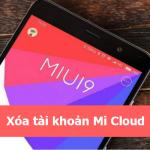 Mở khóa, xóa, phá khóa tài khoản Mi Cloud