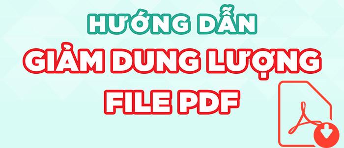 Mẹo giảm dung lượng file PDF trực tuyến, miễn phí, nhanh chóng