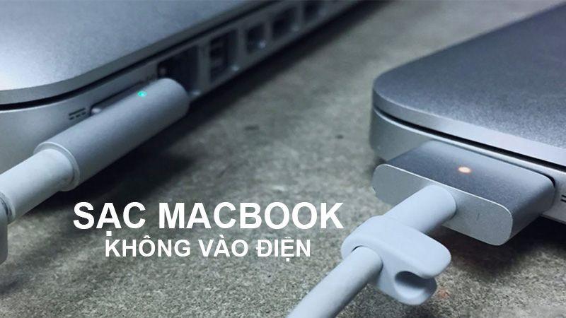 Sạc Macbook không sáng đèn? Vì sao lại thế?