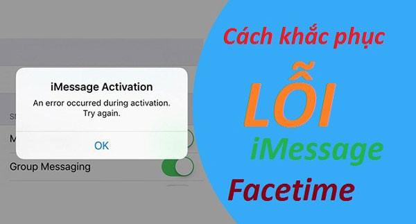Sửa lỗi iMessage và FaceTime trên iPhone