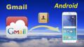 Cách Đồng Bộ Danh Bạ Android bằng Gmail