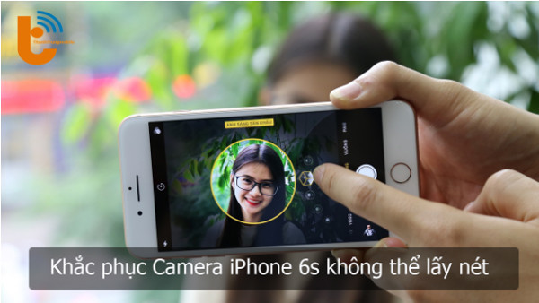 camera-iphone-6s-khong-lay-net-1