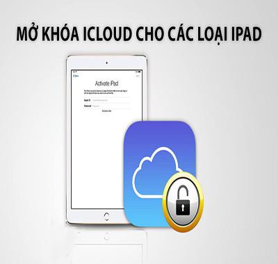 Mở khóa, phá iCloud iPad Mini 1, 2, 3, 4, 5