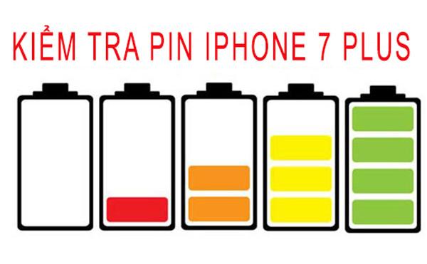 2 Cách kiểm tra pin iPhone 7 Plus chính xác nhất