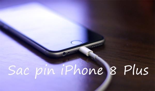 Hướng dẫn cách sạc pin iPhone 8 Plus đúng cách