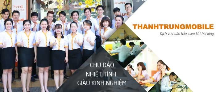thanh-trung-mobile-uy-tin-chat-luong
