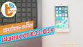 Hướng Dẫn Jailbreak iOS 10.3.4 cho iPhone chip 32bit