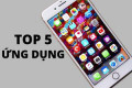 Top 5 ứng dụng hay cho iPhone