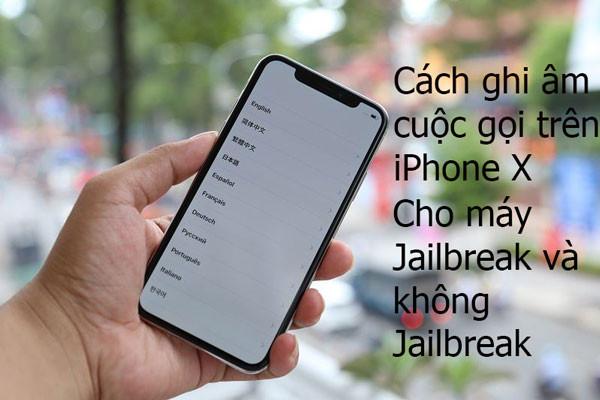 Cách ghi âm cuộc gọi trên iPhone X