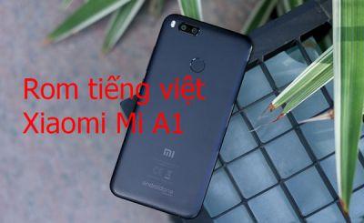 Rom tiếng việt, cài CH Play Xiaomi Mi A1