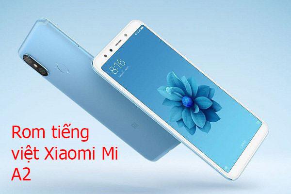rom-tieng-viet-xiaomi-mi-a2