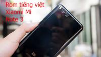 Rom tiếng việt, cài CH Play Xiaomi Mi Note 3