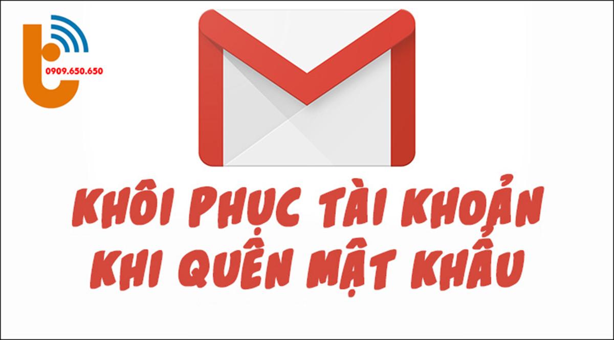 Quên Mật Khẩu Gmail Vẫn Lấy Lại Tài Khoản Dễ Dàng