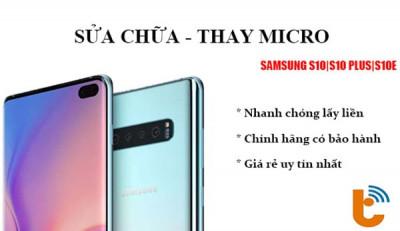 Thay mic Samsung S10, S10 Plus, S10e