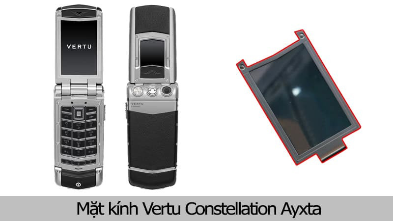 Thay mặt kính Vertu Constellation Ayxta Uy tín tại TPHCM
