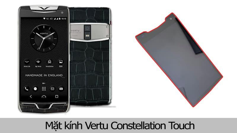 Mặt kính Vertu Constellation Touch chính hãng