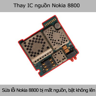 Thay IC nguồn Nokia 8800