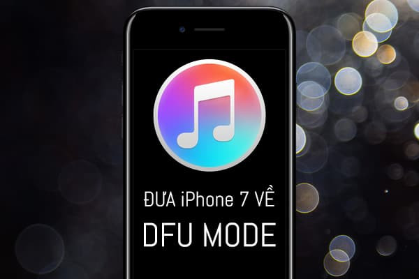dua-iphone-7-plus-ve-dfu-mode-1