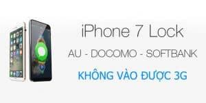 Fix lỗi iPhone 7 Lock không vào được 3G nhanh chóng