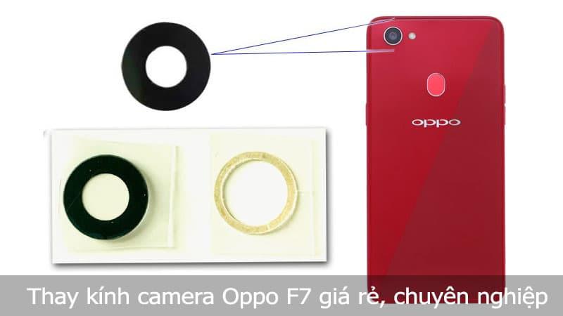 Thay kính camera Oppo F7 chuyên nghiệp, giá rẻ tại TPHCM, Hà Nội