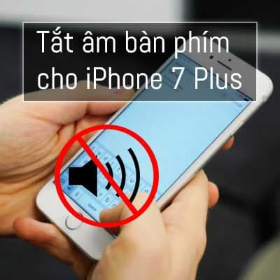 tat-am-ban-phim-cho-iphone-7-plus-2