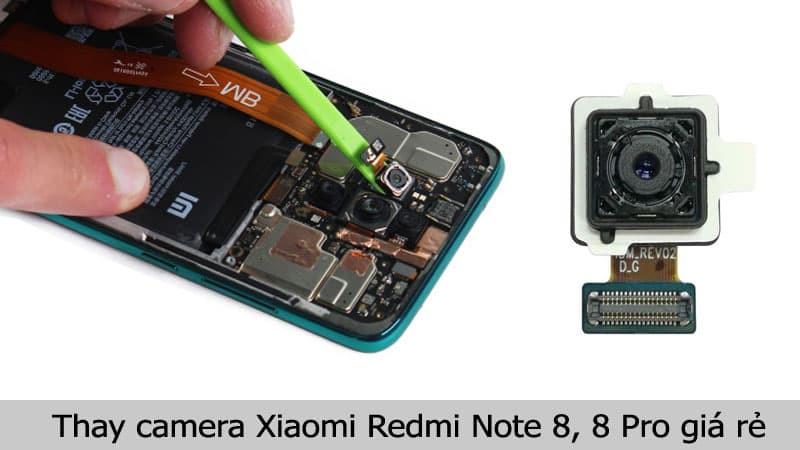 Thay camera Xiaomi Redmi Note 8, 8 Pro giá rẻ, chính hãng