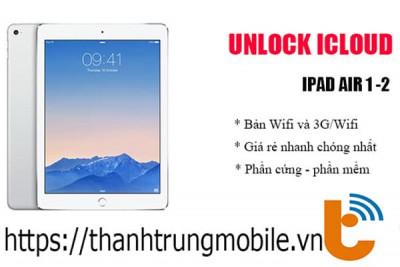 Mở khóa iCloud iPad Air 1, 2, 3
