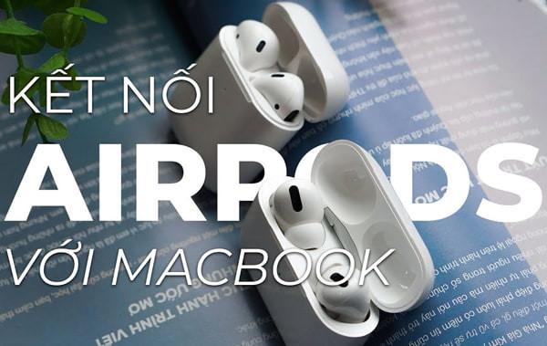 ket-noi-airpods-voi-macbook-2