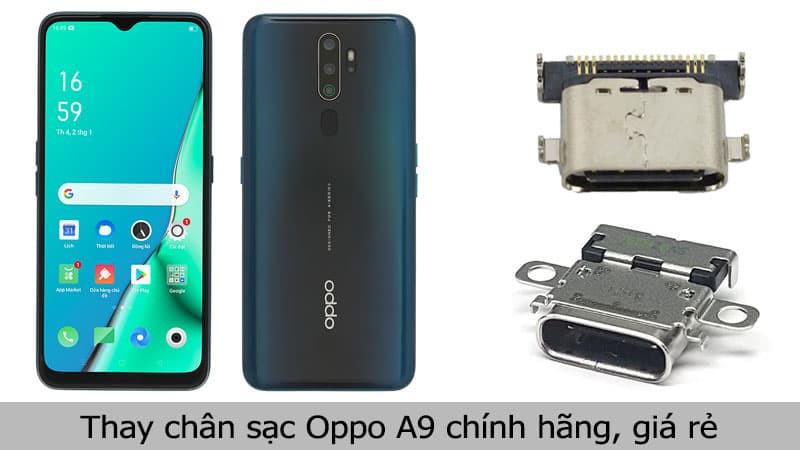 Thay chân sạc Oppo A9 chính hãng, giá rẻ