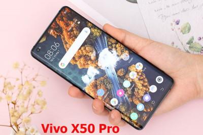 Thay màn hình Vivo X50, X50 Pro