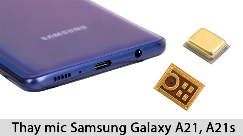 Dịch vụ thay mic Samsung Galaxy A21 chính hãng, giá rẻ tại TPHCM