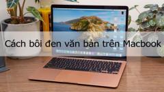 Cách bôi đen văn bản trên Macbook