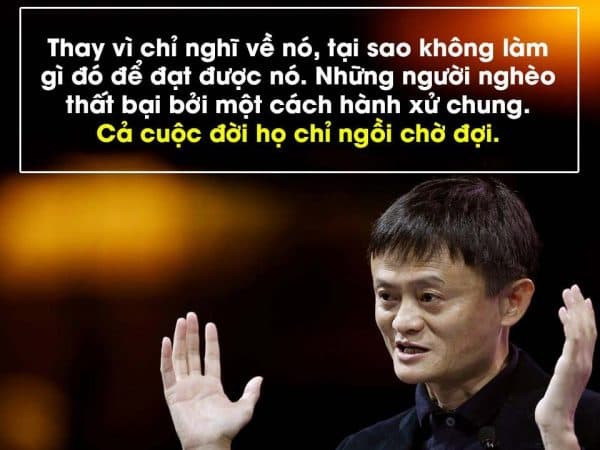 Những câu nói hay của Jack Ma | Hình 11