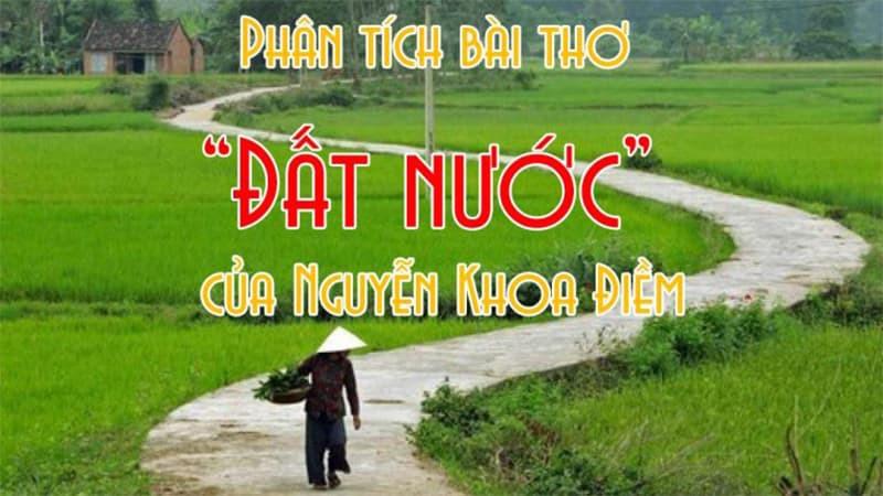 Phân tích bài thơ ĐẤT NƯỚC của Nguyễn Khoa Điềm 9 điểm