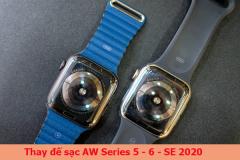 Thay đế sạc Apple Watch Series 5, 6, SE 2020