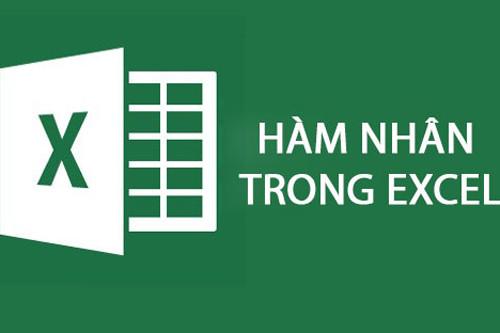 Hướng dẫn chi tiết cách dùng hàm nhân (hàm PRODUCT) trong Excel
