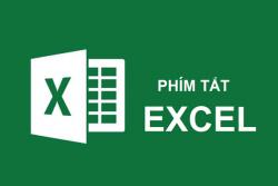 Tổng hợp những phím tắt cơ bản trong Excel ai cũng nên biết