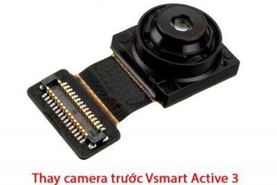 Thay camera trước, sau Vsmart Active 1, 1+, 3