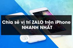 Thủ thuật chia sẻ vị trí zalo trên iPhone đầy đủ, cập nhật mới nhất 2020