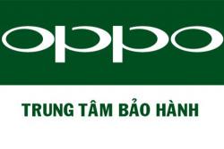 Tổng hợp các trung tâm bảo hành Oppo tại Việt Nam theo tỉnh thành