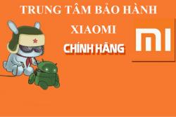 Tổng hợp các trung tâm bảo hành Xiaomi tại Việt Nam theo tỉnh thành
