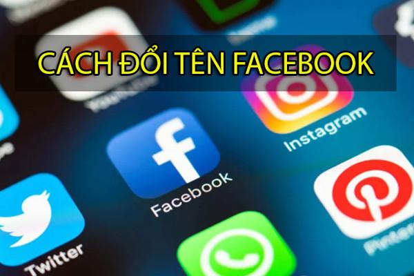 Hướng dẫn cách đổi tên Facebook mới nhất 2021