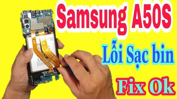 Sửa lỗi Samsung A50 sạc không vào pin