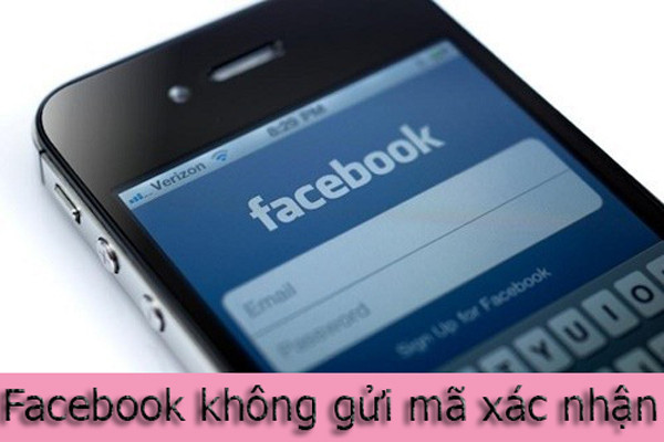 Nguyên nhân và cách khắc phục khi Facebook không gửi mã xác nhận về điện thoại, Email