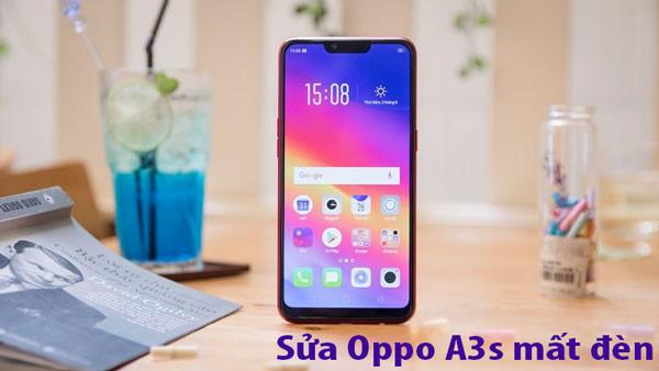 Oppo A3s mất đèn màn hình xử lý như nào?