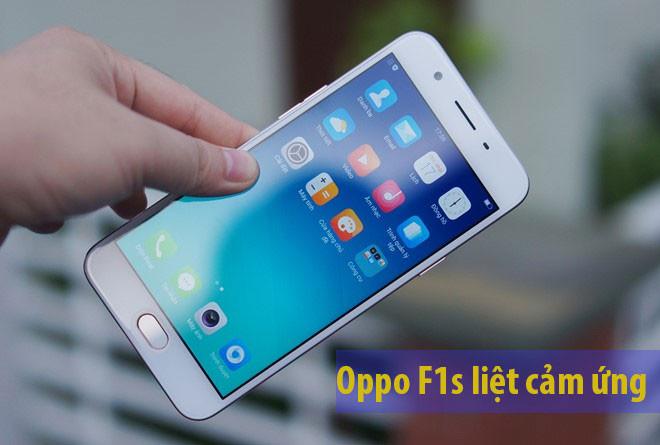 Cách để sửa lỗi Oppo F1s liệt cảm ứng triệt để