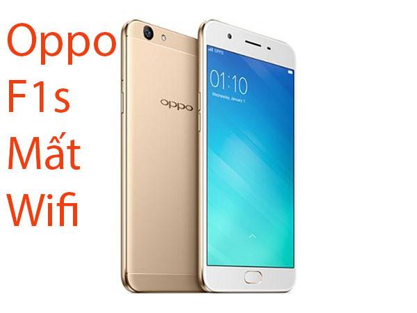 Fix, sửa lỗi Oppo F1s mất wifi