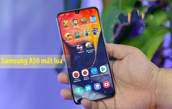 Cách khắc phục nhanh lỗi Samsung A50 mất loa trong