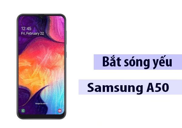 Thủ thuật sửa Samsung A50 sóng yếu