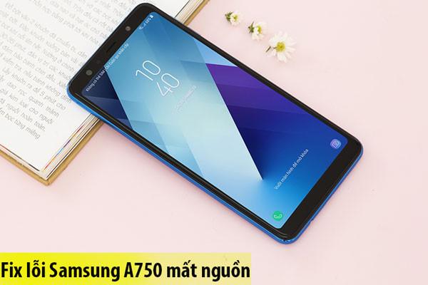 Sửa điện thoại Samsung A750 mất nguồn, hao nguồn